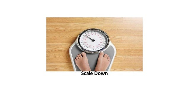 scale down weight loss