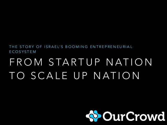 From Start-up Nation to Scale-up Nation: Israel in 2014