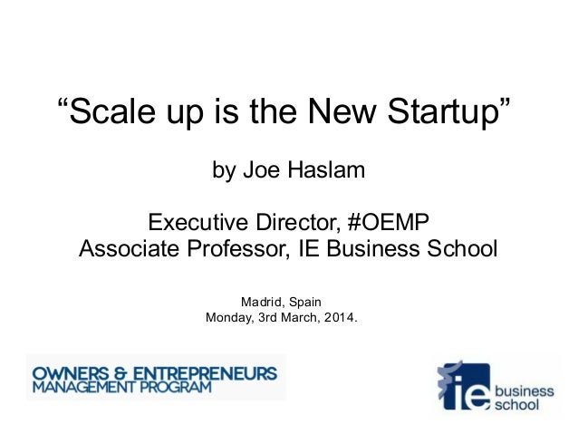 Scaleup the new Startup  - Owners & Entrepreneurs Management Program