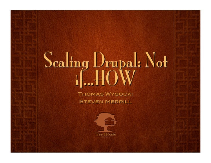 Scaling Drupal: Not IF... HOW