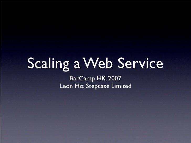 Scaling a Web Service