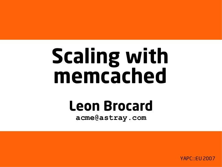 Scaling with memcached