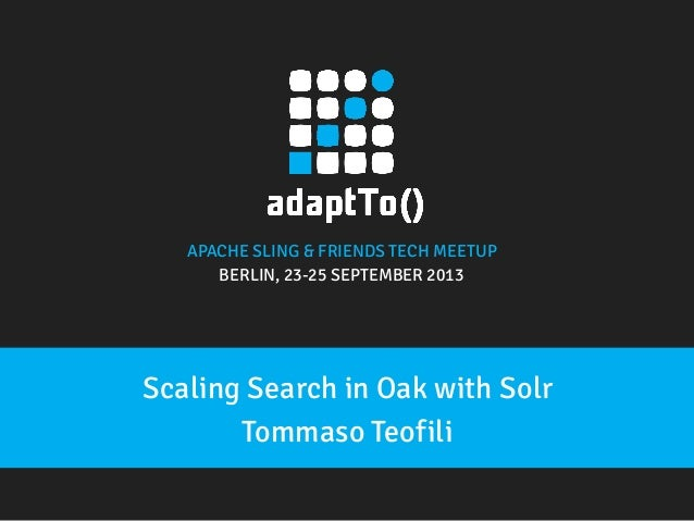 Scaling search in Oak with Solr