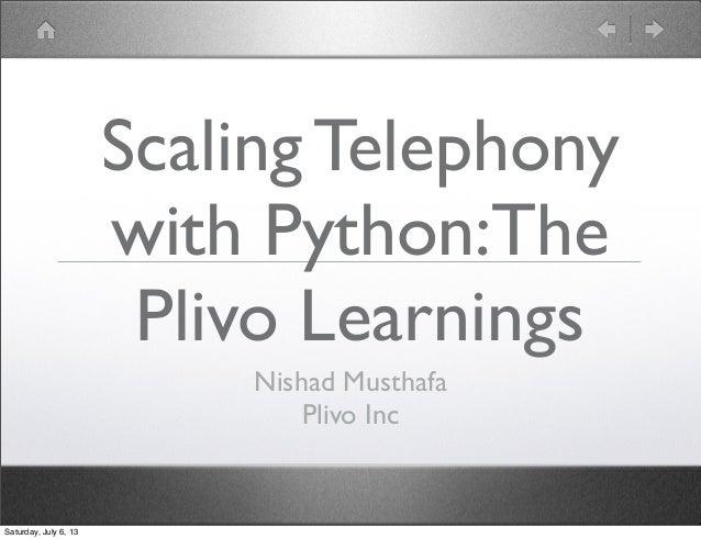 Scaling telephony