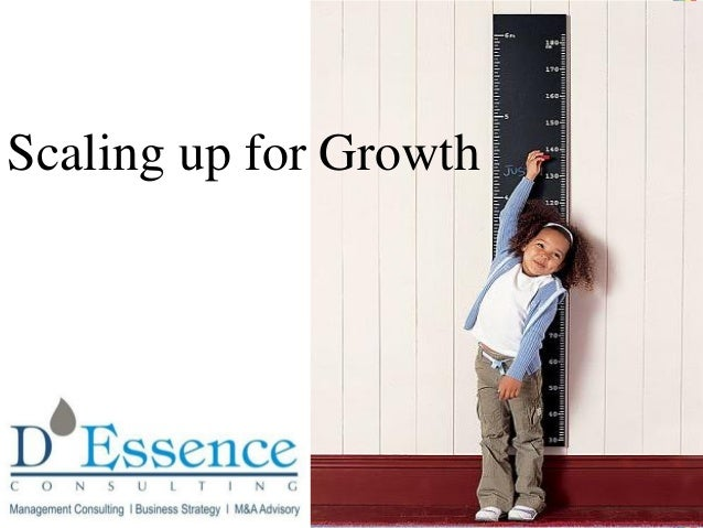 Scaling up for growth