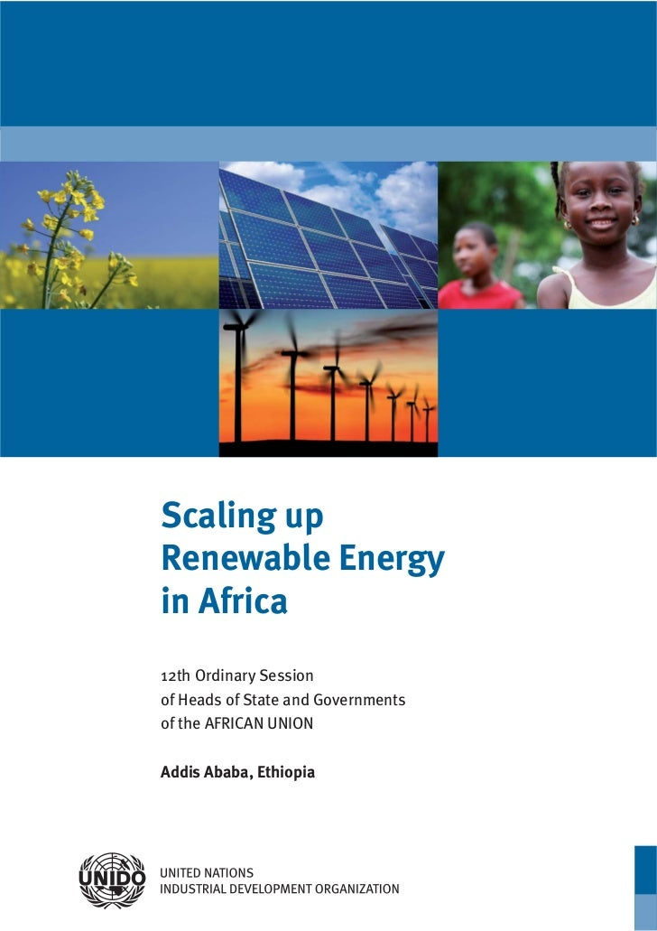 Scaling upRenewable Energyin Africa12th Ordinary Sessionof Heads of State and Governmentsof the AFRICAN UNIONAddis Ababa, ...