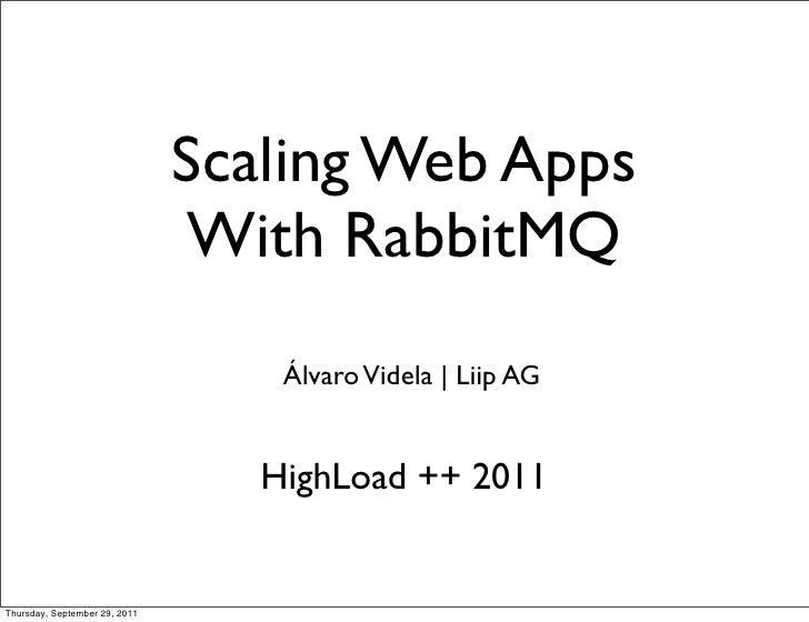 Scaling websites with RabbitMQ   A(rlvaro Videla)