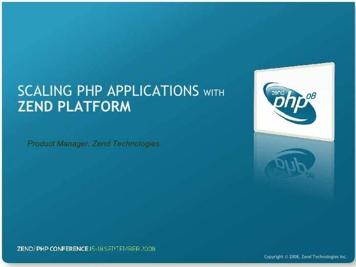 SCALING PHP APPLICATIONS  WITH   ZEND PLATFORM