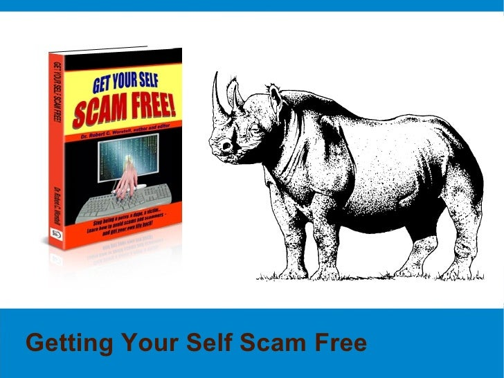 Introduction to getting yourself Scam Free forever.