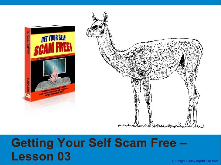 Getting Your Self Scam Free – Lesson 03                 Get high quality clipart like this!