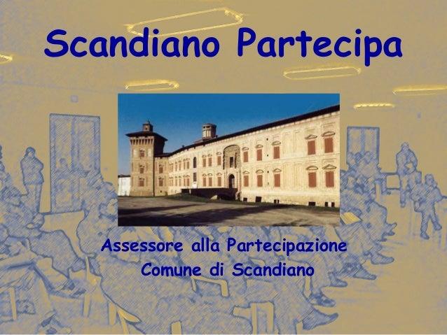 Scandiano, Assessorato alla Partecipazione, progetto partecipo anch'io 2005/2007