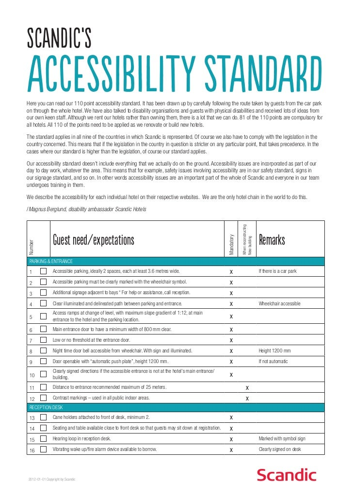 Scandic'saccessibility standardHere you can read our 110 point accessibility standard. It has been drawn up by carefully f...