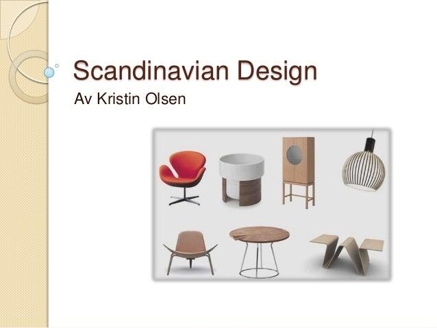 Scandinavian DesignAv Kristin Olsen