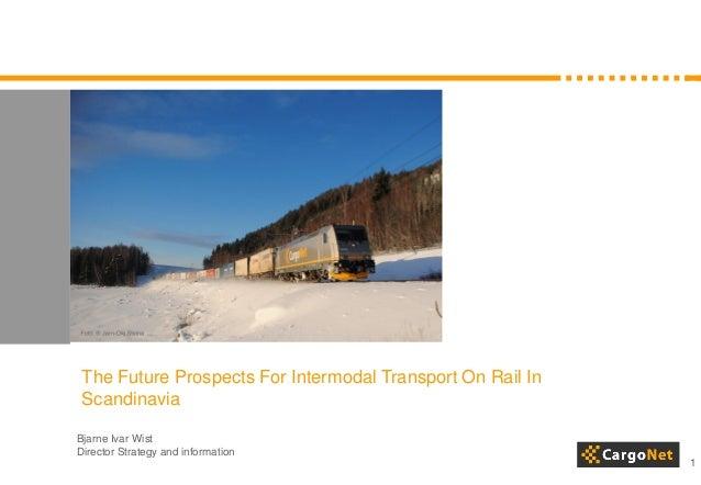 Scandinavian Rail Development 2013 - Bjarne Ivar Wist