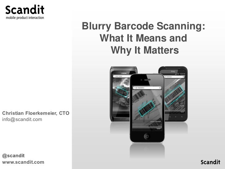 Blurry Barcode Scanning:                                 What It Means and                                    Why It Matte...