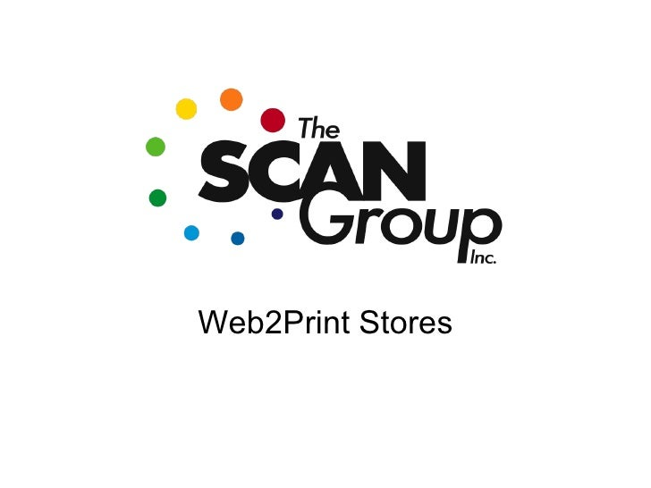 Scan Group Web2Print