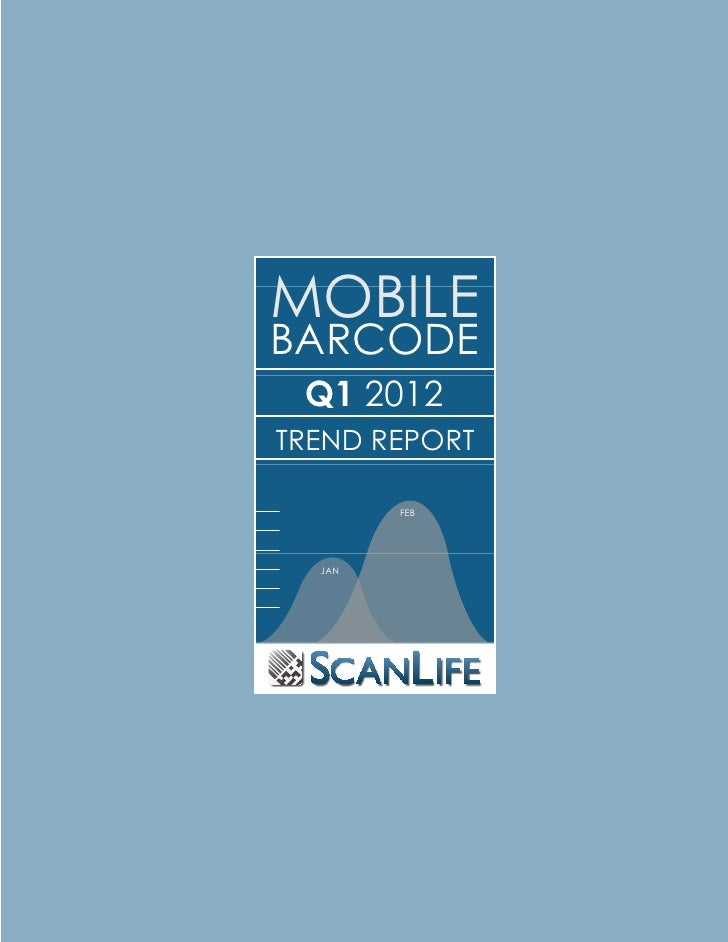 ScanLife Trend Report, Q1 2012