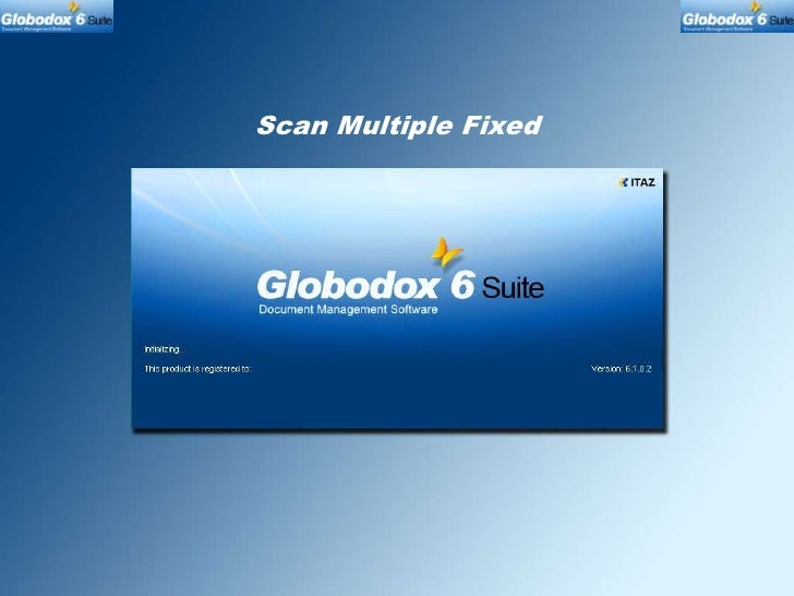 How to scan multiple documents having fixed number of pages per document in Globodox