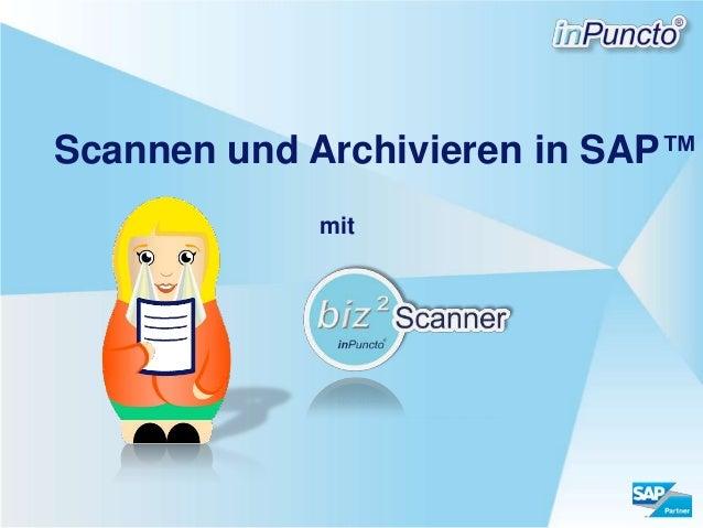 Scannen und Archivieren in SAP™ mit