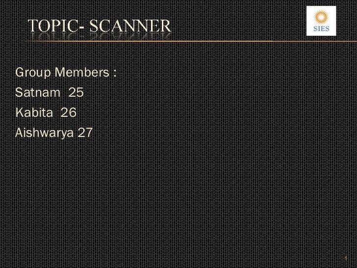 Scanner presentation