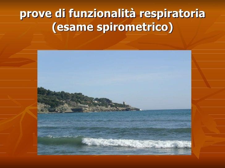 prove di funzionalità respiratoria (esame spirometrico)