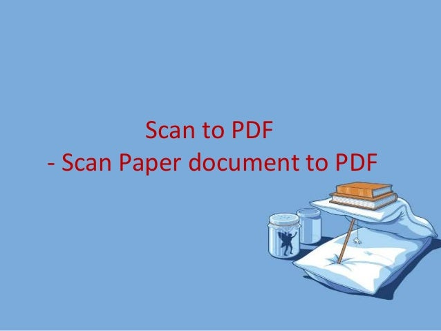 Scan to pdf-scan paper document to pdf