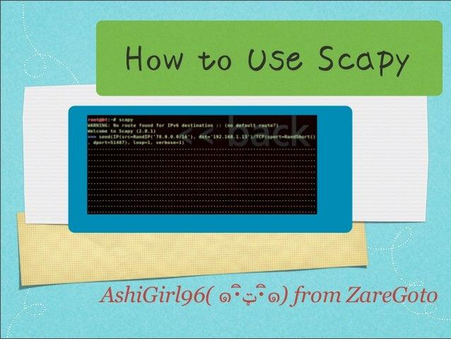 How to Use ScapyAshiGirl96( ๑・ิิ・ټ๑) from ZareGoto