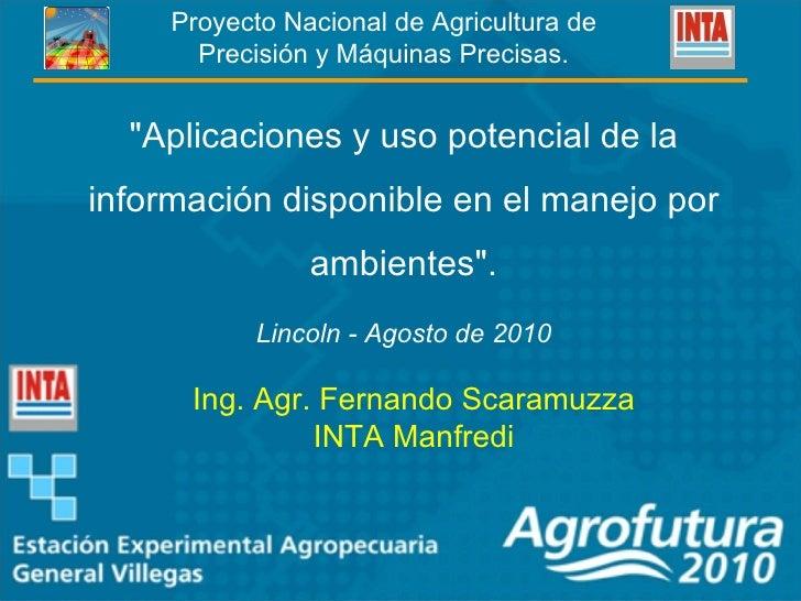 Aplicaciones y uso potencial de la información disponible en el manejo por ambientes