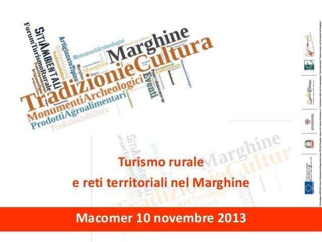 FORUM Turismo rurale e reti territoriali nel Marghine Macomer 10 novembre 2013