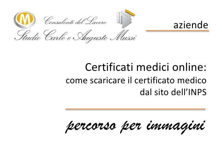 Scaricare i certificati medici aziende 23set11