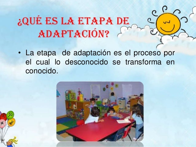 Etapa de adaptacion de 2 a 3 a os for Adaptacion jardin