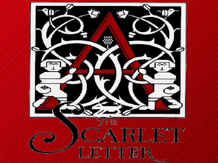 the use of symbols in nathaniel hawthornes the scarlet letter The scarlet letter nathaniel hawthorne  the following is a list of commonly accepted symbols present in the scarlet letter hawthorne's rich use of symbols.