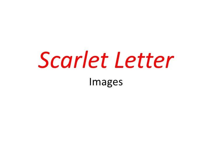 Scarlet Letter Images<br />