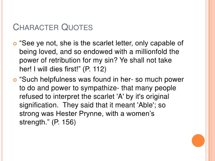 an analysis of the character hester prynne in the scarlet letter A list of all the characters in the scarlet letter the the scarlet letter characters covered include: hester prynne read an in-depth analysis of hester prynne.