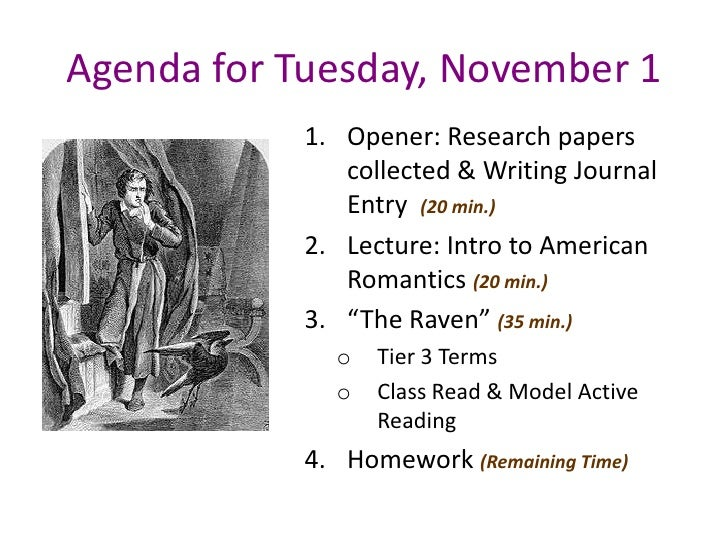 Agenda for Tuesday, November 1           1. Opener: Research papers              collected & Writing Journal              ...