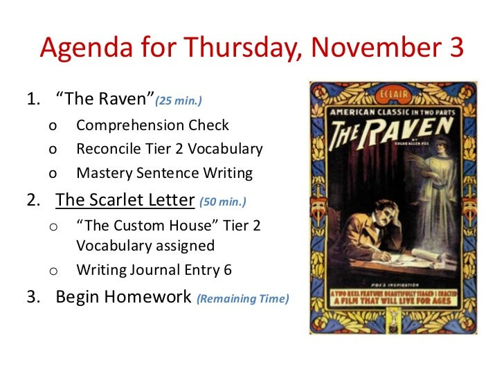 "Agenda for Thursday, November 31. ""The Raven""(25 min.)   o   Comprehension Check   o   Reconcile Tier 2 Vocabulary   o   M..."