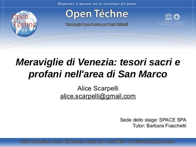 Scarpelli A., Meraviglie di Venezia: tesori sacri e profani nell'area di San Marco