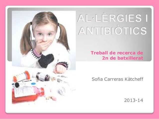 Treball de recerca de 2n de batxillerat Sofia Carreras Kàtcheff 2013-14