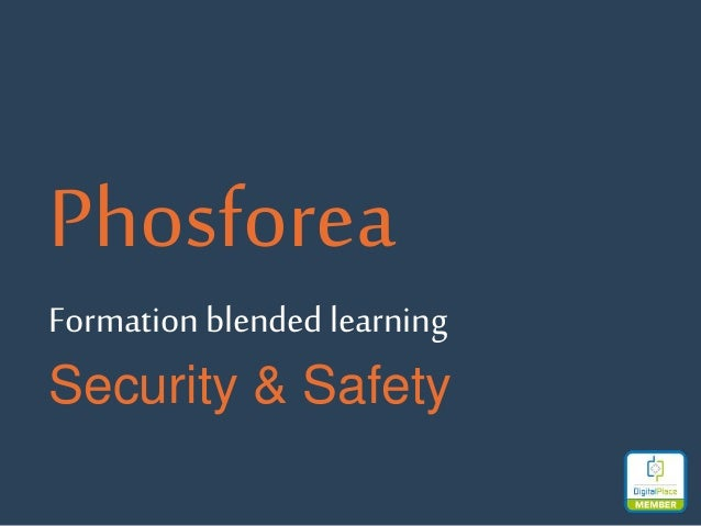 Phosforea Formation blended learning Security & Safety