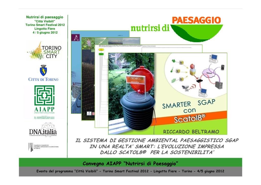 SGAP in una realtà SMART: l'evoluzione impressa dallo Scatol8® per la sostenibilità