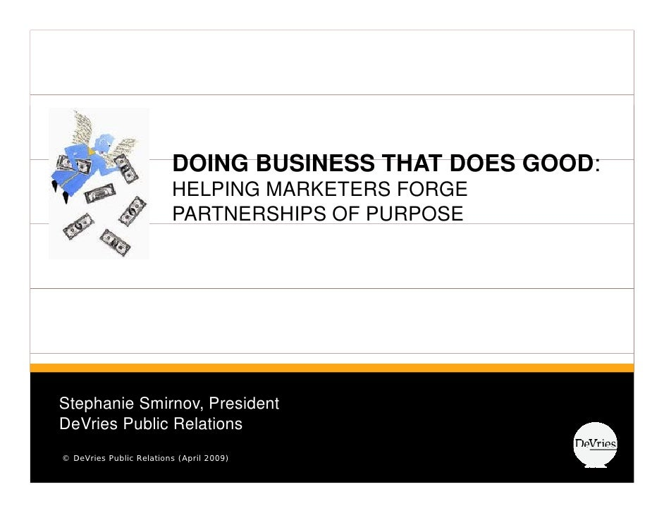 DOING BUSINESS THAT DOES GOOD:                                                   GOOD                          HELPING MAR...