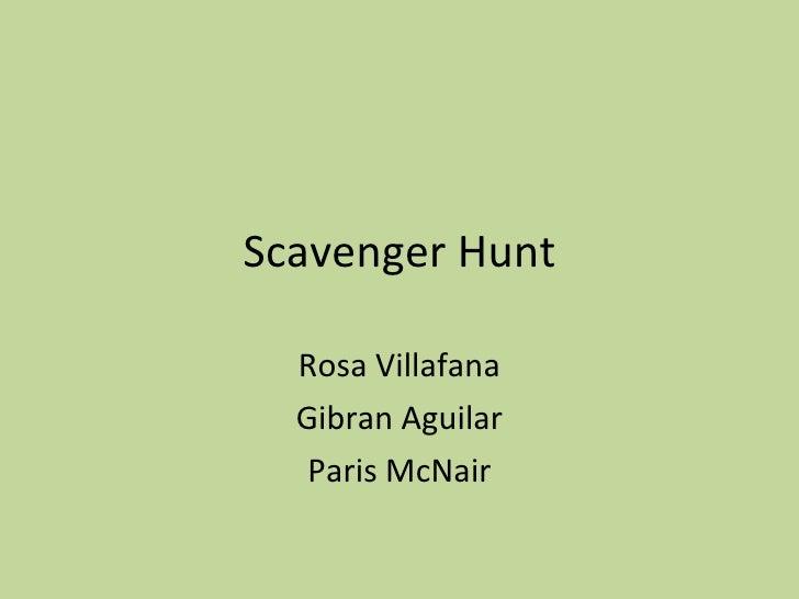 Scavenger Hunt Rosa Villafana Gibran Aguilar Paris McNair