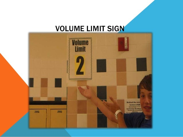 VOLUME LIMIT SIGN