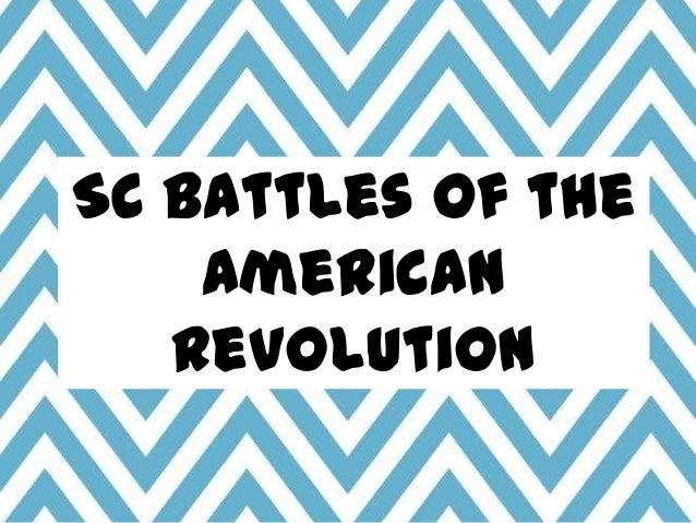 SC Battles of the American Revolution