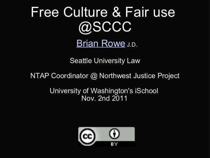 Fair Use & Free Culture @ SCCC Nov 9th