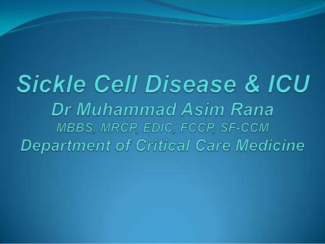 Sickle Cell Disease and ICU