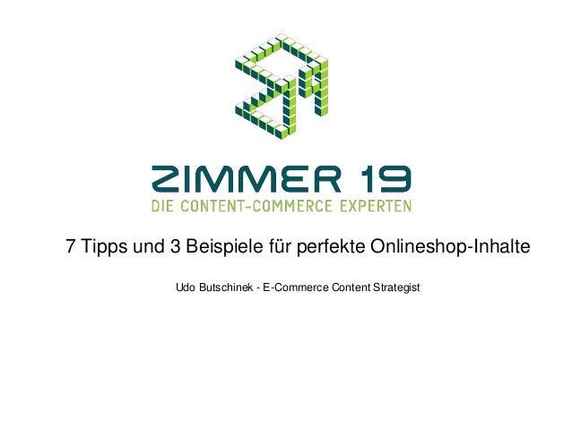 7 Tipps und 3 Beispiele für perfekte Onlineshop-Inhalte Udo Butschinek - E-Commerce Content Strategist
