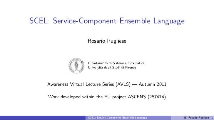 SCEL: Service Component Ensemble Language by Rosario Pugliese