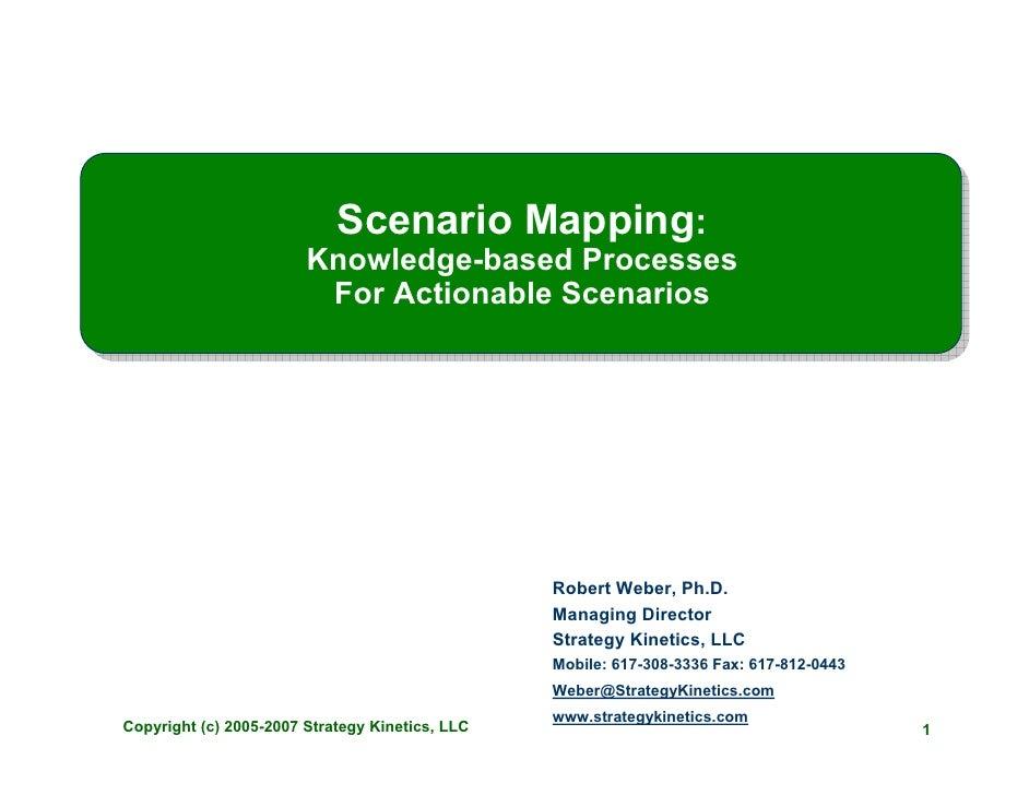 Scenario Mapping:                         Knowledge-based Processes                          For Actionable Scenarios     ...