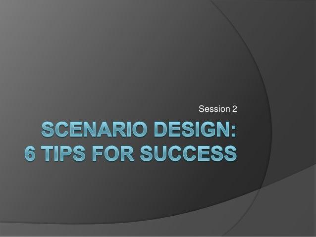Scenario design 2 11 14